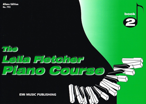 The Leila Fletcher Piano Course - Book 2 - Leila Fletcher - Piano EMI Music Publishing