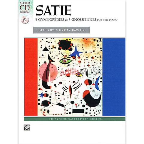 SATIE 3 GYMNOPEDIES & 3 GNOSSIENNES PNO BK/CD - SATIE - Alfred Music