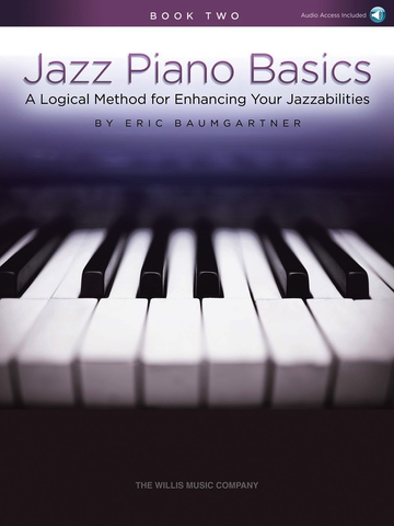 Jazz Piano Basics Book 2 - Eric Baumgartner - Piano - Willis Music