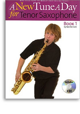 A New Tune A Day for Tenor Saxophone - Book 1 - (CD Edition) - Tenor Saxophone Ned Bennett Boston Music /CD