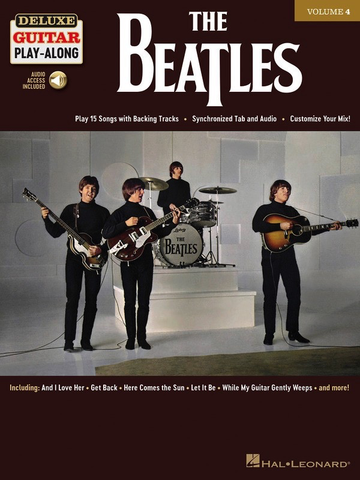 The Beatles - Guitar - Deluxe Guitar Play-Along Volume 4 - Online Audio - Hal Leonard
