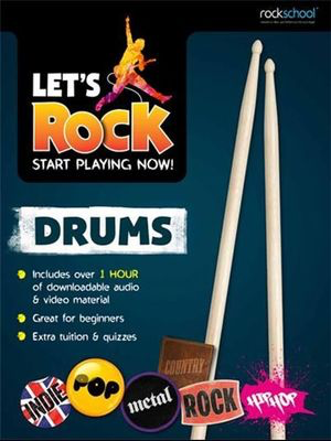 Let's Rock Drums - Start Playing Now! - Drums Rock School Limited Sftcvr/Online Video