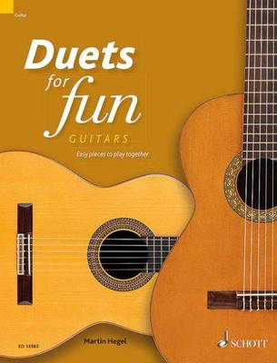Duets for fun: Guitars - Easy pieces to play together - Various - Classical Guitar Schott Music Guitar Duet