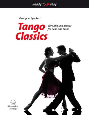 Tango Classics for Cello and Piano - Cello Barenreiter