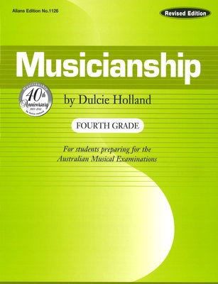 Musicianship Fourth Grade - For students preparing for the Australian Musical Examinations - Dulcie Holland EMI Music Publishing Book - Adlib Music