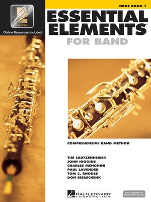 Essential Elements for Band - Book 1 with EEi - Oboe - Oboe Charles Menghini|Donald Bierschenk|John Higgins|Paul Lavender|Tim Lautzenheiser|Tom C. Rhodes Hal Leonard /CD-ROM - Adlib Music
