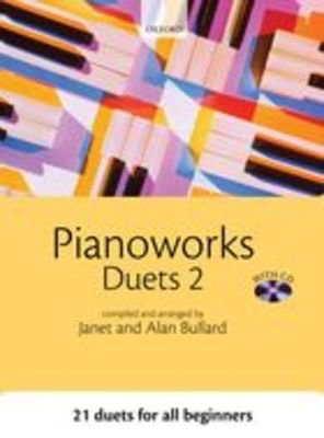 Pianoworks Duets 2 + CD - Alan Bullard|Janet Bullard - Piano Oxford University Press Piano Duet - Adlib Music