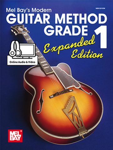 Modern Guitar Method Grade 1, Expanded Edition - (Book/Online Audio & Video) - Mel Bay|William Bay - Guitar - Mel Bay Spiral Bound