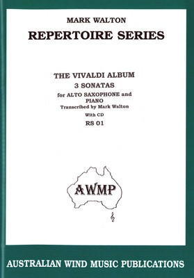 The Vivaldi Album - 3 Sonatas for Alto Saxophone & Piano - Antonio Vivaldi - Alto Saxophone Mark Walton Australian Wind Music Publications /CD - Adlib Music