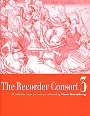 The Recorder Consort Vol. 3 - 40 Pieces for Recorder Consort - Recorder Steve Rosenberg Boosey & Hawkes Recorder Ensemble Score/Parts