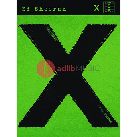 Ed Sheeran X Album - Tab for Guitar with Lyrics