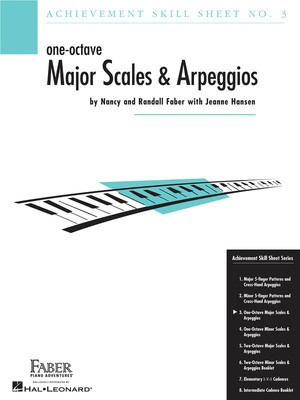 Achievement Skill Sheet No. 3: - One-Octave Major Scales & Arpeggios - Jeanne Hansen|Nancy Faber|Randall Faber - Piano Faber Piano Adventures