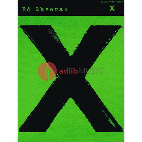 Ed Sheeran X Album - Piano/Vocal/Guitar