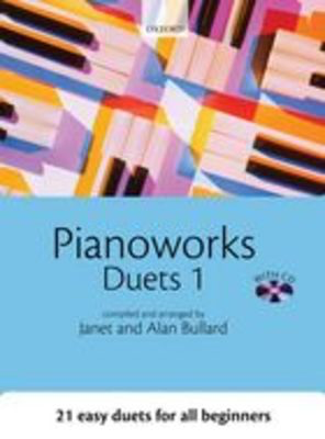 Pianoworks Duets 1 + CD - Alan Bullard|Janet Bullard - Piano Oxford University Press Piano Duet - Adlib Music