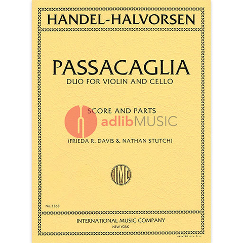 PASSACAGLIA DUO FOR VIOLIN & CELLO - HANDEL/HALVORSEN - IMC