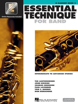 Essential Technique for Band Book 3 - Bb Clarinet/EEi Online Resources by Menghini/Bierschenk/Higgins/Lavender/Lautzenheiser/Rhodes Hal Leonard 862620