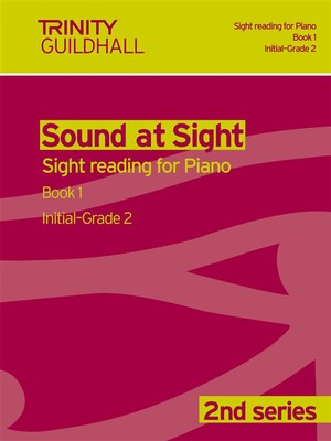 Sound at Sight - Piano Book 1: Initial-Grade 2 - Sight reading for Piano. 2nd series - Piano Trinity College London