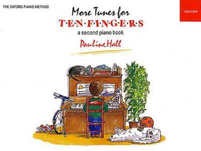 More Tunes for Ten Fingers - a second piano book - Pauline Hall - Piano Oxford University Press Piano Solo - Adlib Music