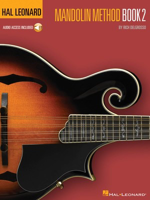 Hal Leonard Mandolin Method - Book 2 - Mandolin Rich DelGrosso Hal Leonard Sftcvr/Online Audio