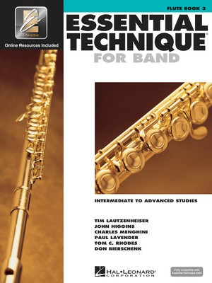 Essential Technique for Band Book 3 - Flute/EEi Online Resources by Menghini/Bierschenk/Higgins/Lavender/Lautzenheiser/Rhodes Hal Leonard 862617