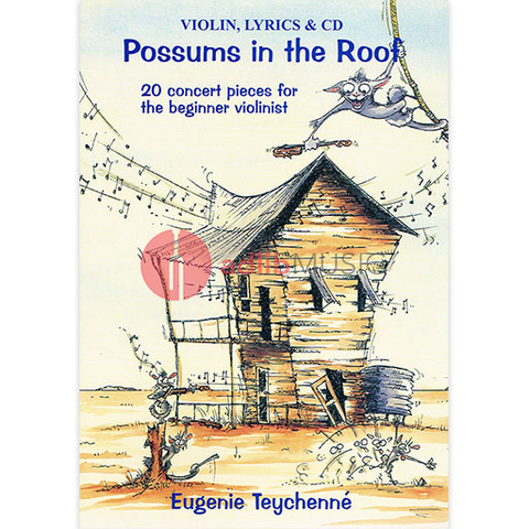 Possums In The Roof for Violin Book & Cd - 20 concert pieces for the beginner violinist - Eugenie Teychenne