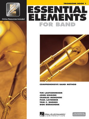 Essential Elements for Band - Book 1 with EEi - Trombone - Trombone Charles Menghini|Donald Bierschenk|John Higgins|Paul Lavender|Tim Lautzenheiser|Tom C. Rhodes Hal Leonard /CD-ROM - Adlib Music