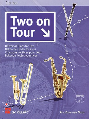 Two on Tour - Universal Tunes for Two - Clarinet Duets - Clarinet Fons Van Gorp De Haske Publications Clarinet Duet