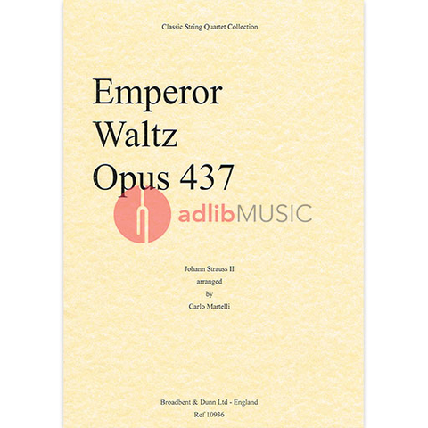 Strauss - Emperor Waltz Op437 - Mixed Quartet arranged by Martelli Broadbent Dunn BD10936