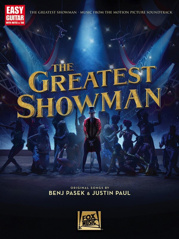 The Greatest Showman - Music from the Motion Picture - Easy Guitar with Notes & Tab - Hal Leonard