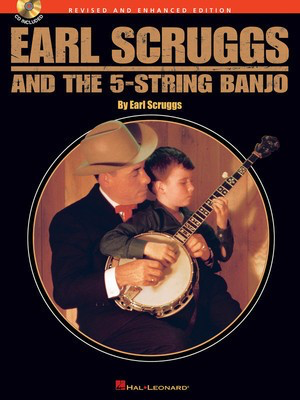 Earl Scruggs and the 5-String Banjo - Revised and Enhanced Edition - Banjo Earl Scruggs Hal Leonard Banjo TAB /CD