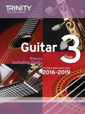 Guitar Exam Pieces Grade 3 2016-2019 - Various - Classical Guitar|Guitar Trinity College London - Adlib Music