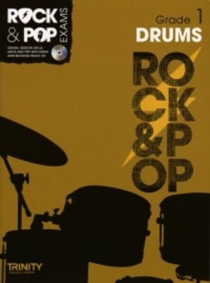 Rock & Pop Exams: Drums - Grade 1 - Book with CD - Drums Trinity College London /CD