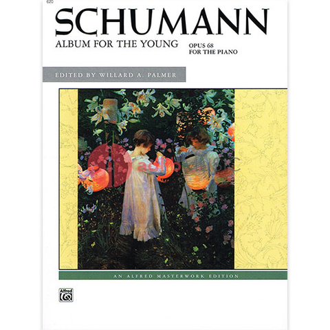 SCHUMANN ALBUM FOR THE YOUNG OP 68 PIANO - SCHUMANN - Alfred Music