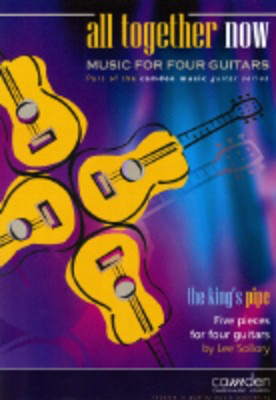 All Together Now: The King's Pipe - Lee Sollory - Classical Guitar|Guitar Camden Music Guitar Ensemble Parts