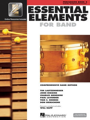 Essential Elements for Band - Book 2 with EEi - Percussion/Keyboard Percussion - Percussion Charles Menghini|Donald Bierschenk|John Higgins|Paul Lavender|Tim Lautzenheiser|Tom C. Rhodes Hal Leonard /CD - Adlib Music