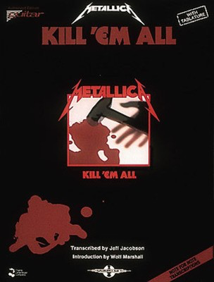 Metallica - Kill 'Em All - Guitar Cherry Lane Music Guitar TAB with Lyrics & Chords