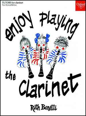 Enjoy Playing the Clarinet - Ruth Bonetti - Clarinet Oxford University Press Clarinet Solo - Adlib Music
