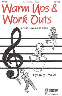 Warm-Ups and Workouts for the Developing Choir (Vol. I) - Emily Crocker - Hal Leonard Octavo