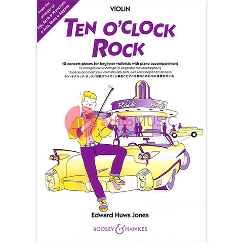 Ten O'Clock Rock - 18 concert pieces for beginner Violinists - Edward Huws Jones - Boosey & Hawkes