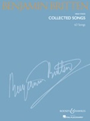 Benjamin Britten - Collected Songs - High Voice (63 Songs) - Benjamin Britten - Classical Vocal High Voice Richard Walters Boosey & Hawkes