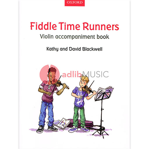 Fiddle Time Runners Violin Accompaniment Book - David & Kathy Blackwell