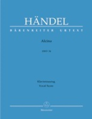 Alcina HWV 34 - Vocal Score - George Frideric Handel - Classical Vocal SATB Barenreiter Vocal Score
