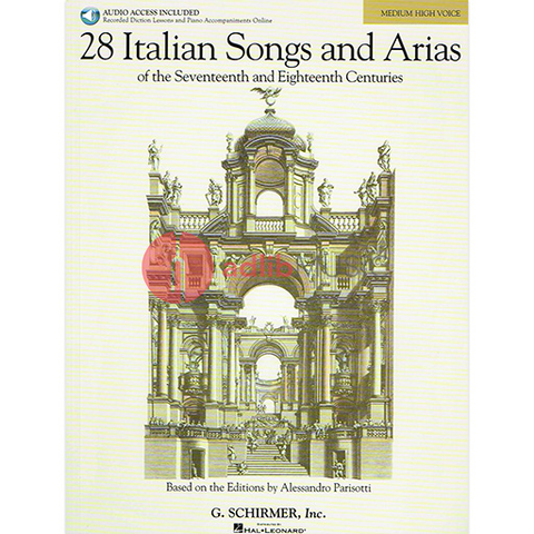 28 ITALIAN SONGS AND ARIAS MEDIUM HIGH VOICE BOOK/ONLINE AUDIO - G Schirmer
