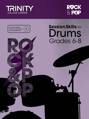 Rock & Pop Session Skills for Drums Grades 6-8 - Drums Trinity College London /CD