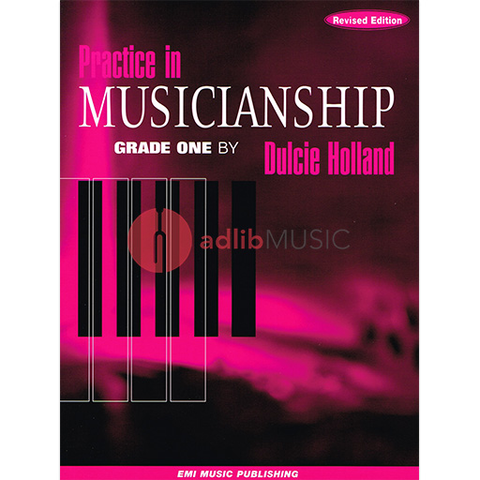Practice In Musicianship Grade One - Dulcie Holland EMI Music Publishing