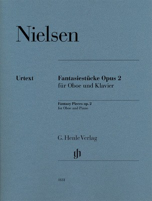 Fantasy Pieces Op. 2 - for Oboe and Piano - Carl Nielsen - Oboe G. Henle Verlag