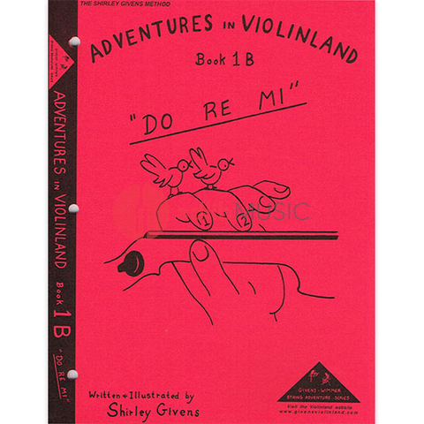 Adventures In Violinland Book 1B - DO RE MI - Shirley Givens - Seesaw Music