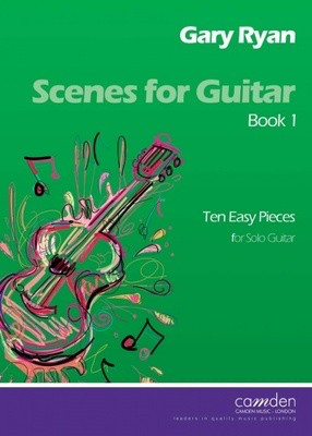 Scenes for Guitar Book 1 (Easy) - and Gary Ryan - Classical Guitar|Guitar Camden Music Guitar Solo