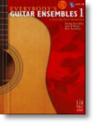 Everybody's Guitar Ensembles, Book 1 with CD - A Step-By-Step Approach - David Hoge|Philip Groeber|Rey Sanchez - Guitar FJH Music Company /CD