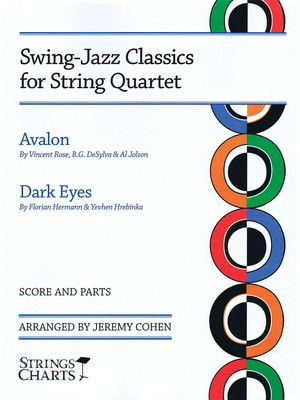 Swing-Jazz Classics for String Quartet - Avalon & Dark Eyes Strings Charts Series - Jeremy Cohen String Letter Publishing String Quartet Score/Parts